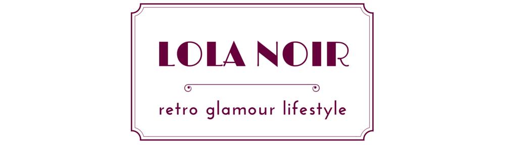 Lola Noir Blog
